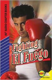 Fighting El Fuego