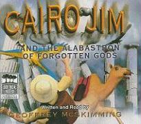 Cairo Jim and the Alabastron of Forgotten Gods
