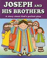 Joseph and His Brothers: A Story about God's Perfect Plan