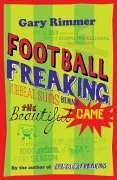 Football Freaking: Surreal Sums Behind the Beautiful Game - Gary Rimmer