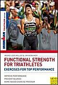 Functional Strength for Triathletes: Eercises for Top Performance (Ironman)