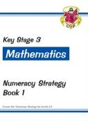 KS3 Maths Numeracy Strategy Workbook - Book 1, Levels 4-5
