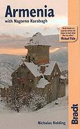 Armenia with Nagorno Karabagh, 2nd: The Bradt Travel Guide