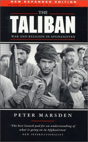 The Taliban: War and Religion in Afghanistan, Revised Edition - Peter Marsden