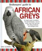 Birdkeeper's Guide to African Greys