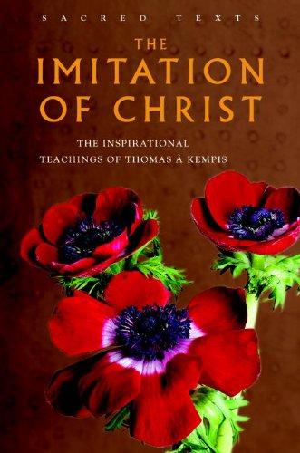 The Imitation of Christ: The Inspirational Teachings of Thomas A. Kempis (Sacred Wisdom) - Watkins