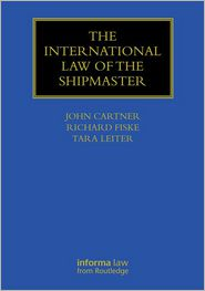 The International Law of the Shipmaster