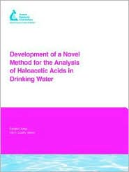 Development of a Novel Method for the Analysis of Haloacetic Acids in Drinking Water