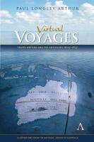 Virtual Voyages: Travel Writing and the Antipodes 1605-1837