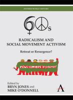 Sixties Radicalism and Social Movement Activism: Retreat or Resurgence?