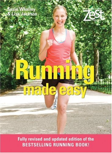 Running Made Easy (Zest) - Susie Whalley; Lisa Jackson