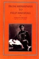 From Midshipman to Field Marshal