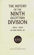 HISTORY OF THE 9TH (SCOTTISH) DIVISION - by John Ewing