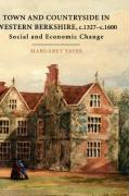 Town and Countryside in Western Berkshire, c.1327-c.1600: Social and Economic Change