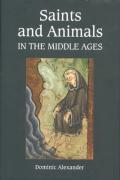 Saints and Animals in the Middle Ages Saints and Animals in the Middle Ages