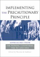 Implementing the Precautionary Principle: Approaches from the Nordic Countries, Eu and USA