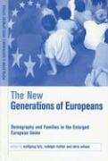 The New Generation of Europeans: Demography and Families in the Enlarged European Union