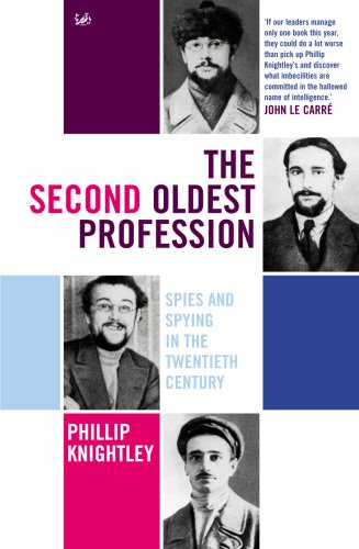 The Second Oldest Profession: Spies and Spying in the Twentieth Century - Phillip Knightley