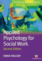 Applied Psychology for Social Work: Second Edition