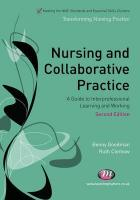 Nursing and Collaborative Practice: A Guide to Interprofessional Learning and Working (Second Edition)