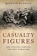 Casualty Figures: How Five Men Survived the First World War