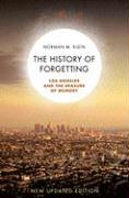 The History of Forgetting: Los Angeles and the Erasure of Memory
