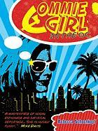 Commie Girl in the O. C.