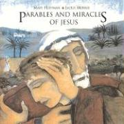 Parables and Miracles of Jesus
