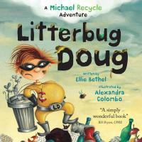 Litterbug Doug: In the Missions of Michael Recycle