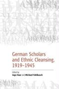 German Scholars and Ethnic Cleansing, 1919-1945 (English and German Edition)