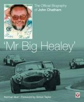 Mr Big Healey: The Official Biography of John Chatham