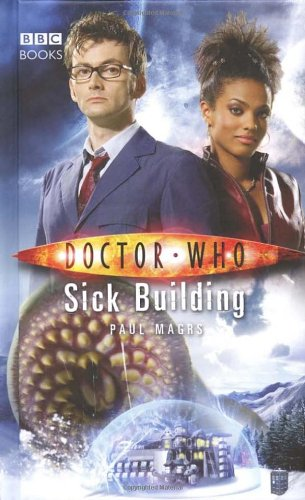 Doctor Who: Sick Building - Paul Magrs