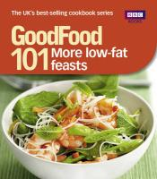 More Low-Fat Feasts: Triple-Tested Recipes