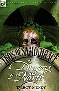 Tros of Samothrace 2: Dragons of the North