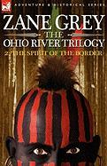The Ohio River Trilogy 2: The Spirit of the Border