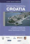 Professional Property Briefings: Croatia