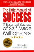 The Little Manual of Success: 9 Essential Secrets of Self-Made Millionaires
