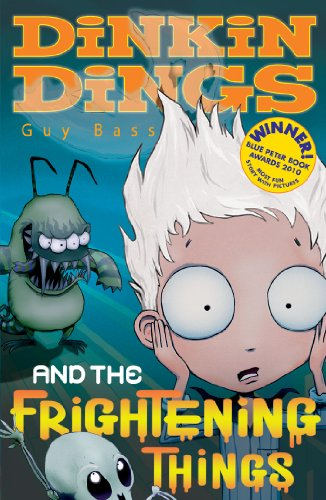 Dinkin Dings: and the Frightening Things - Guy Bass