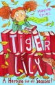 Tiger Lily a Heroine for All Seasons!