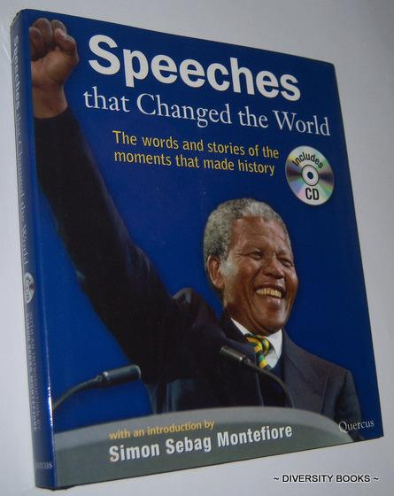 SPEECHES THAT CHANGED THE WORLD : The Words and Stories of the Moments That Made History (Includes CD) - simon Sebag Montefiore (Introduction by)