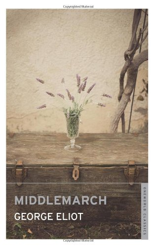 Middlemarch (Oneworld Classics) - George Eliot