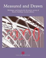 Measured and Drawn: Techniques and Practice for the Metric Survey of Historic Buildings, Second Edition