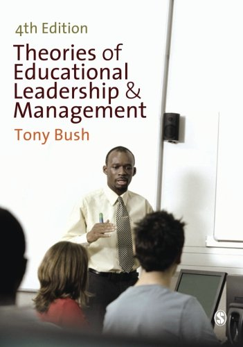 Theories of Educational Leadership and Management - Tony Bush