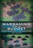 Wargaming on a Budget: Gaming Constrained by Money or Space