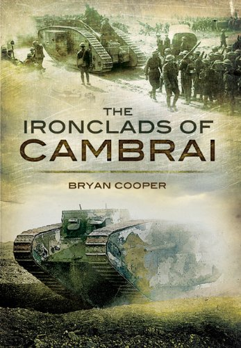 IRONCLADS OF CAMBRAI, THE - Bryan Cooper