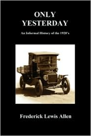 Only Yesterday (Paperback)