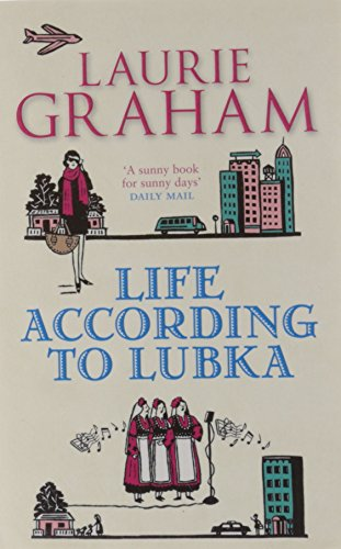 Life According to Lubka - Graham Laurie