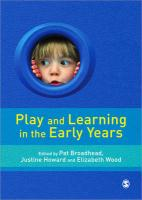 Play and Learning in the Early Years: From Research to Practice