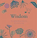 Wisdom: Thoughts & Quotations for Every Day - Angela Davey