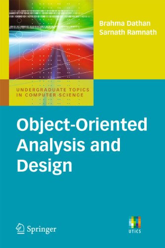 Object-Oriented Analysis and Design (Undergraduate Topics in Computer Science) - Brahma Dathan; Sarnath Ramnath